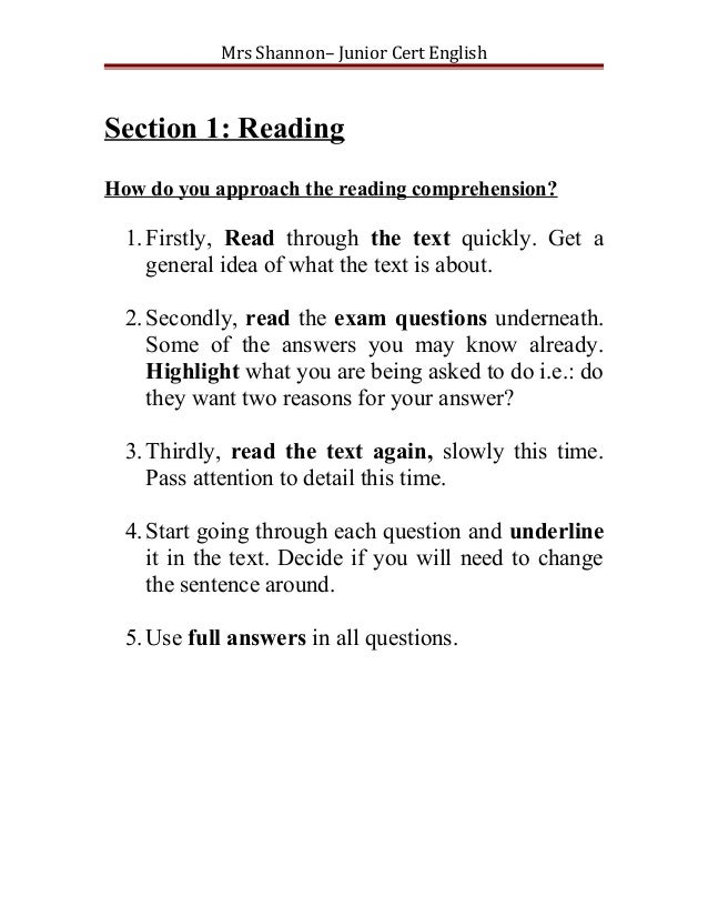 Mrs Shannon– Junior Cert EnglishSection 1: ReadingHow do you approach the reading comprehension?  1. Firstly, Read through...