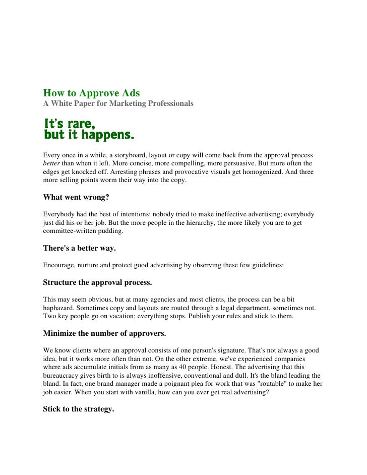 How to Approve Ads A White Paper for Marketing Professionals     Every once in a while, a storyboard, layout or copy will ...