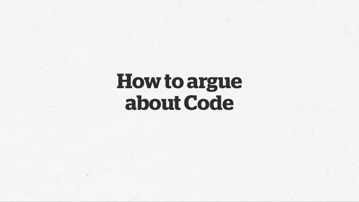 How to Argue about Code