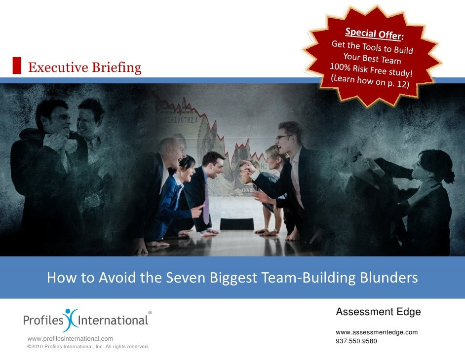 Executive Briefing             HowtoAvoidtheSevenBiggestTeam‐BuildingBlunders                                     ...
