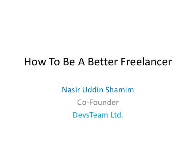 How To Be A Better Freelancer