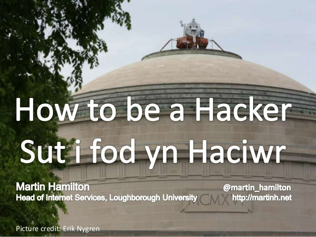 How to be a Hacker (Sut i fod yn Haciwr)