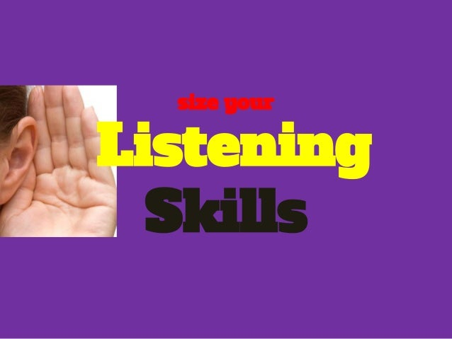 How to be a listener especially in a Sales Presentation