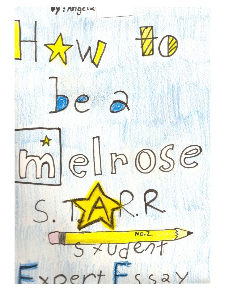 How to Be a Melrose Star by Angela