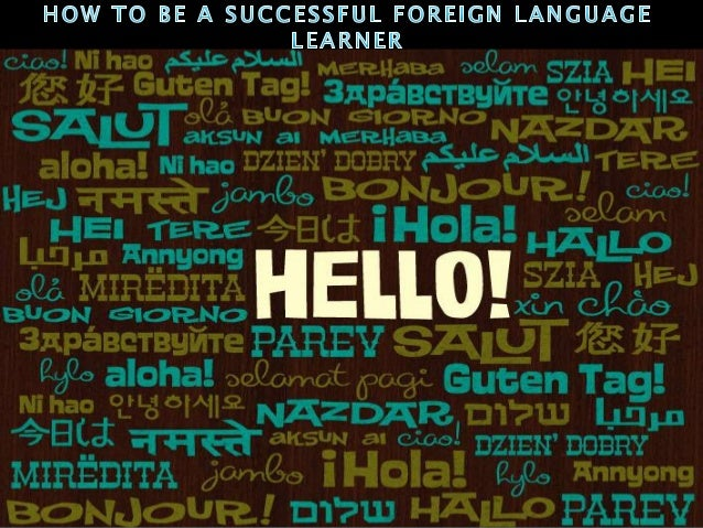 How to be a successful foreign language learner