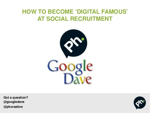 How to become a 'digital famous' at social recruitment