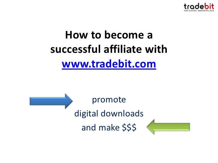 Top Affiliate Site: Tradebit Internet Marketing