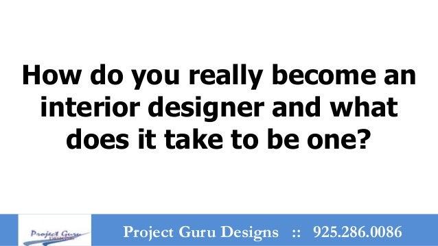 How I Became An Interior Designer Affordable Interior Design Courses Kollam How To Become An