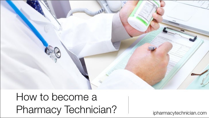 How to become aPharmacy Technician?   ipharmacytechnician.com