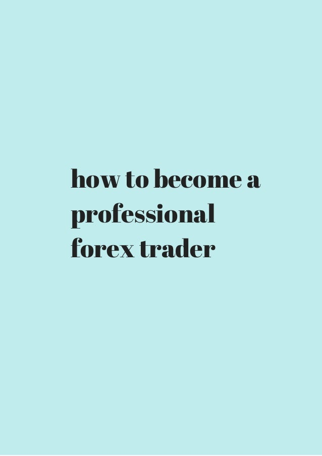 How much professional forex traders make