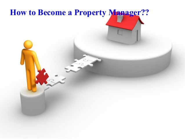 How to Become a Property Manager??