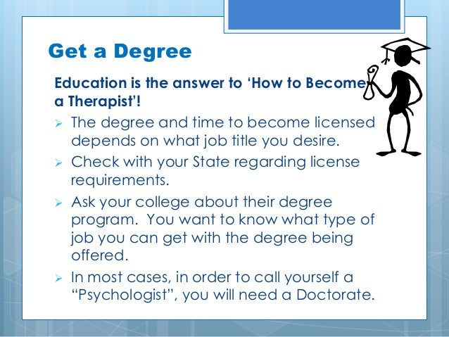How do you became a therapist/psychologist?
