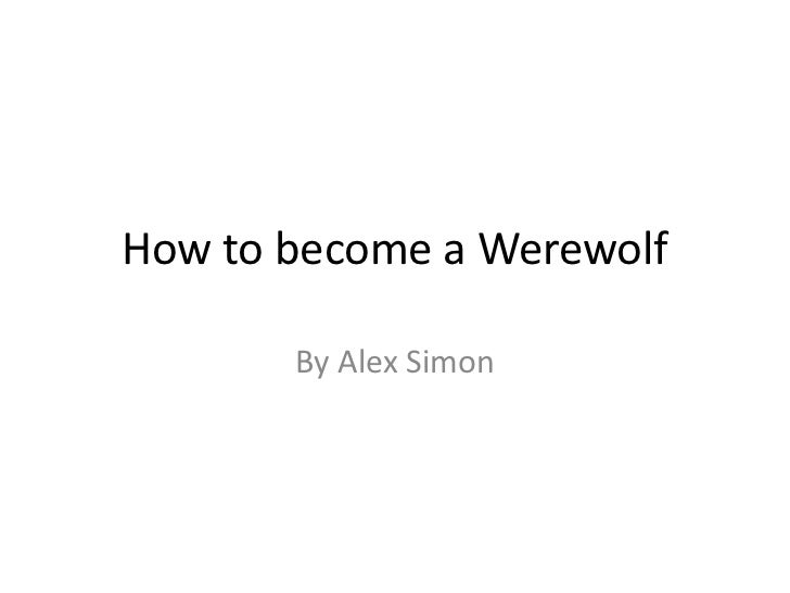 how to become a werewolf 2