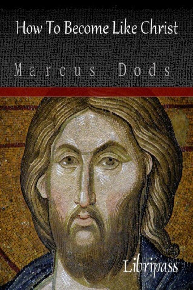 How to Become Like Christ 1