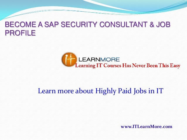 become a sap security consultant jobprofilelearn more about highly