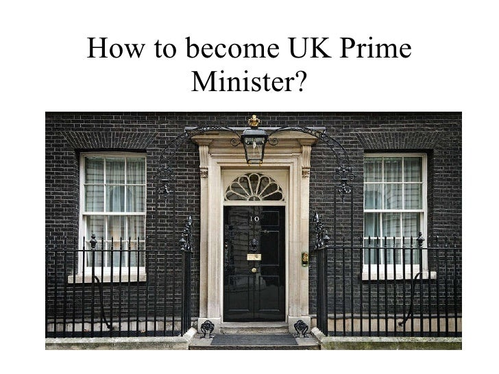 How to become UK Prime Minister?