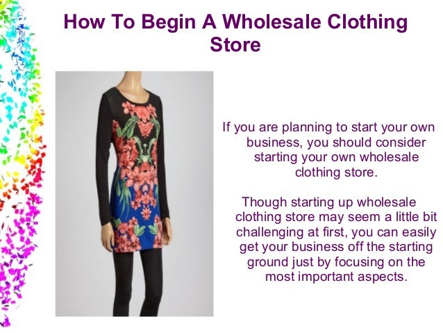 How to begin a wholesale clothing store