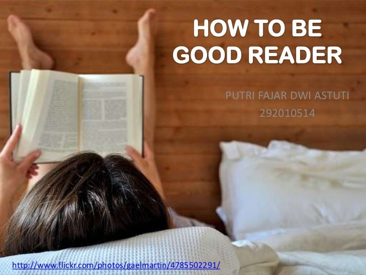 How to be good reader