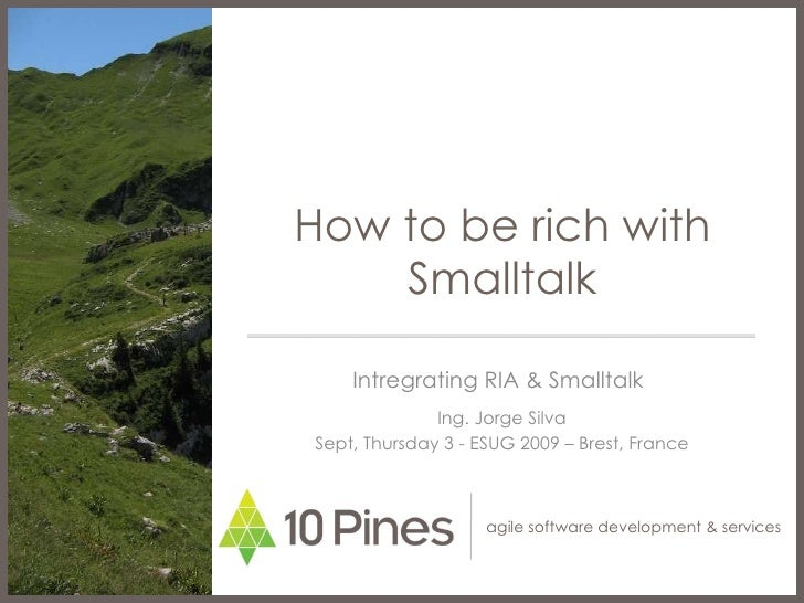 How To Be Rich With Smalltalk