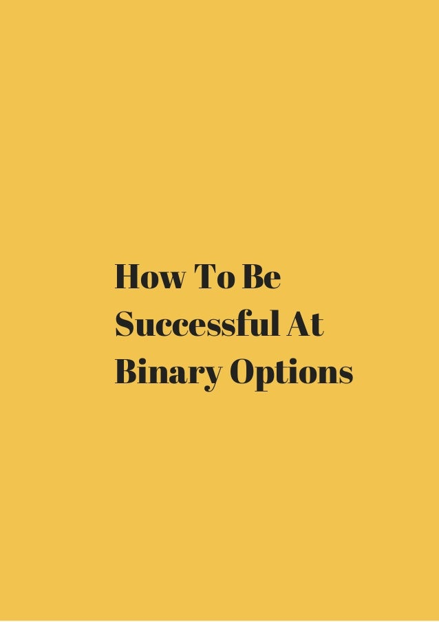 successful binary options trading strategies