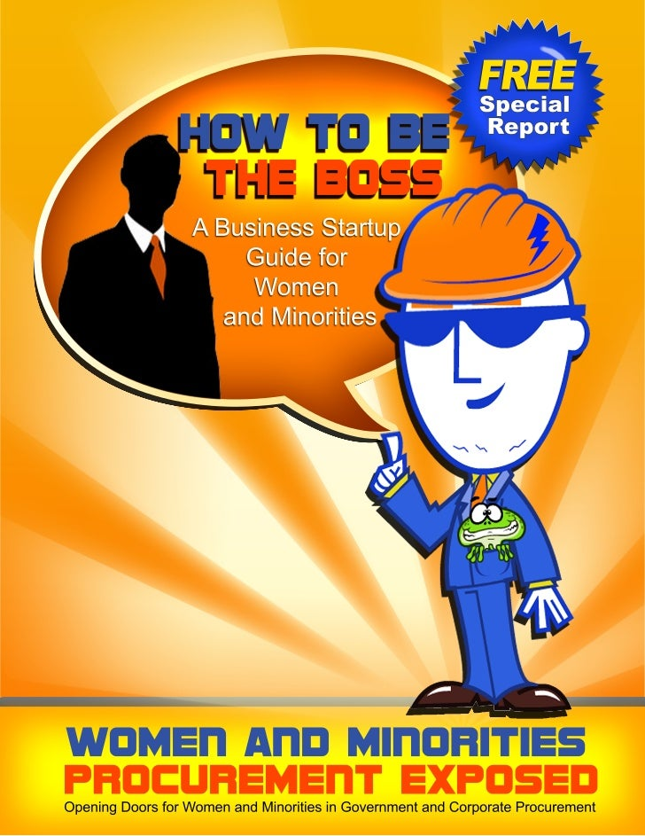 How to be the boss - Business Startup Guide for Women and Minoritiesebook