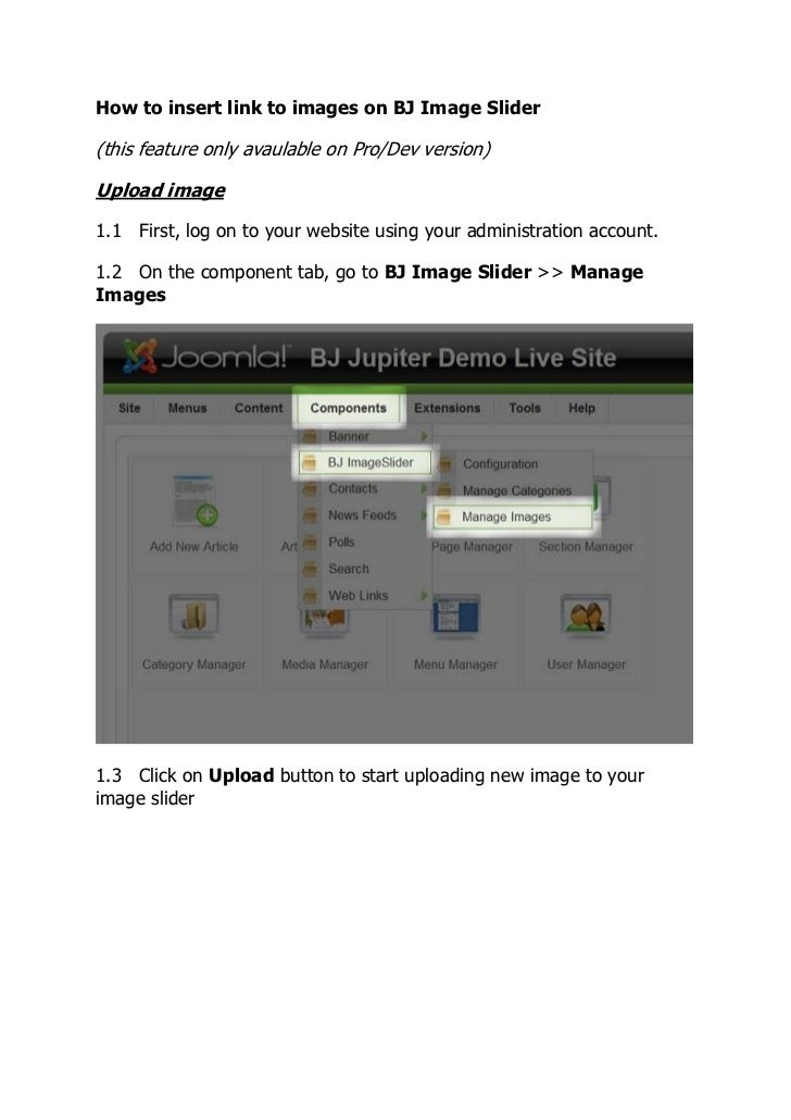 How to insert link to images on BJ Image Slider(this feature only avaulable on Pro/Dev version)Upload image1.1 First, log ...