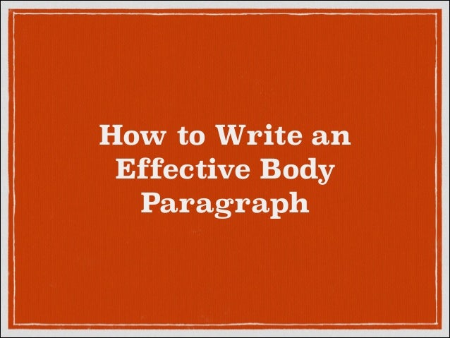 How to write a body paragraph for an essay