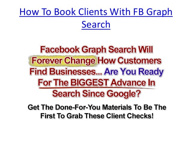 How To Book Clients With FB Graph Search
