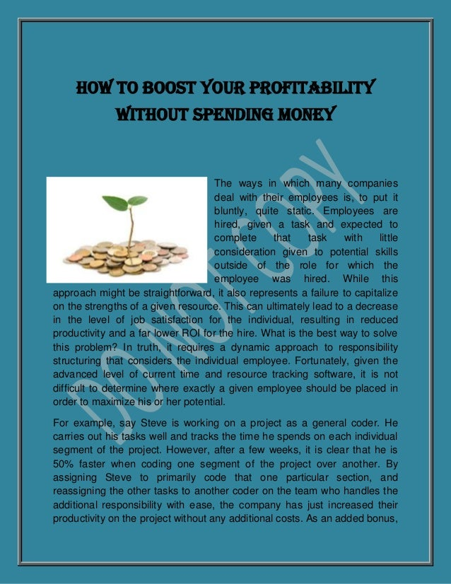 How to Boost Your Profitability              Without Spending Money                                    The ways in which m...