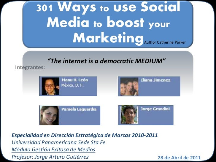 301 Ways to use Social           Media to boost your              Marketing                              Author Catherine ...