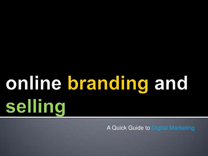 A Quick Guide to Digital Marketing