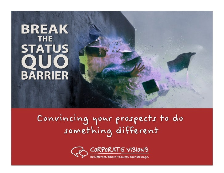 How to break the status quo barrier (webinar   may 1)