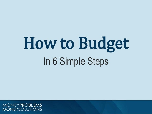 How to Budget  In 6 Simple Steps