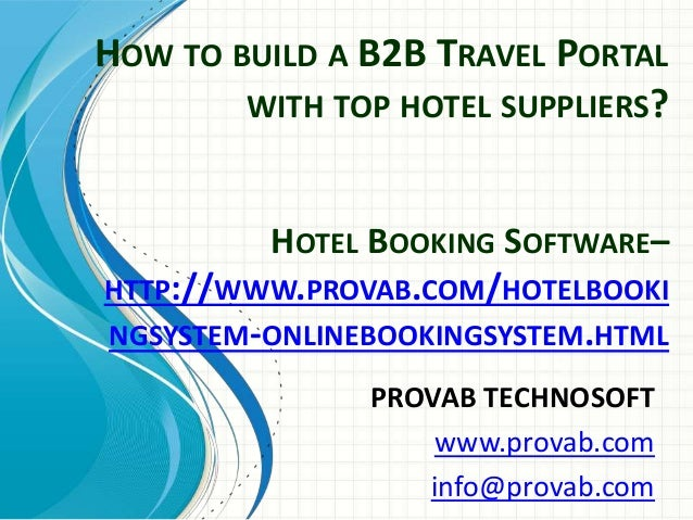 How to build a B2B Travel Portal with top Hotel Suppliers