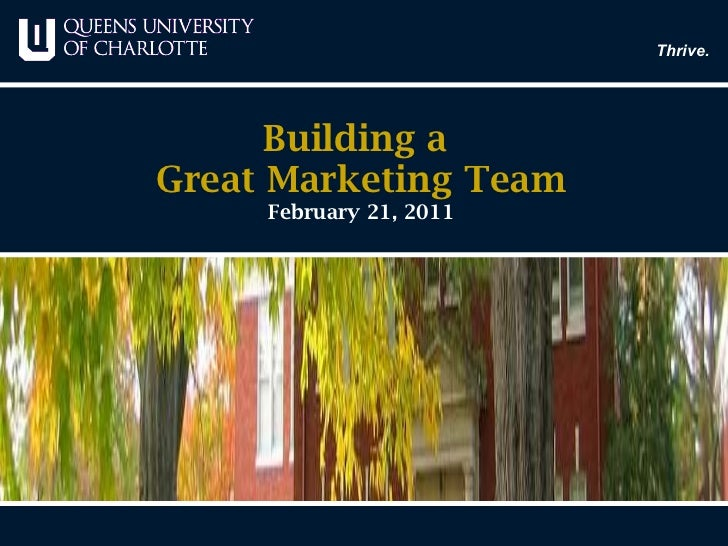 Building a  Great Marketing Team February 21, 2011