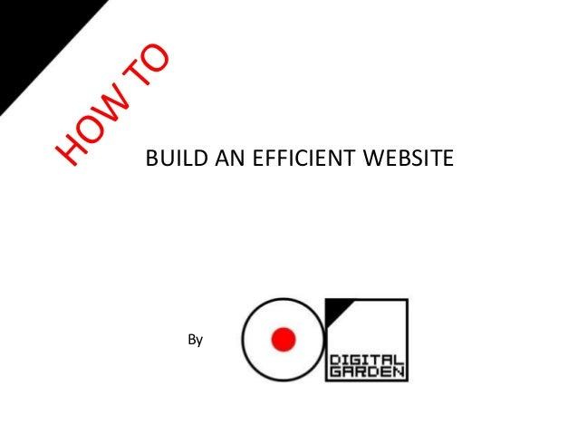 BUILD AN EFFICIENT WEBSITE By