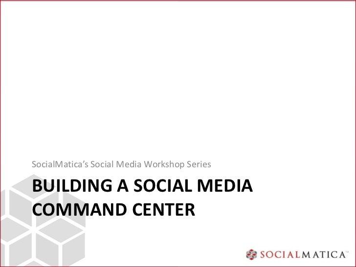 How to build a social media command center