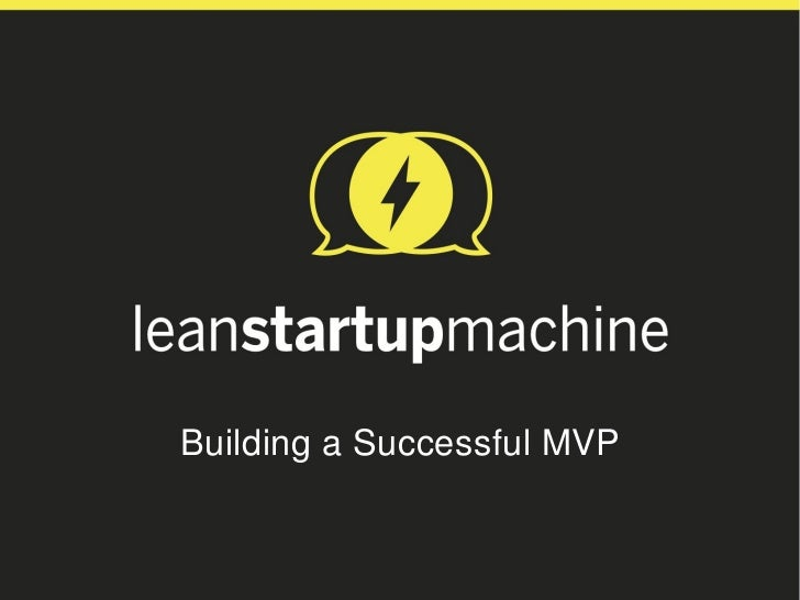 Building a Successful MVP