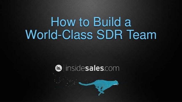 How to Build a World-Class SDR Team