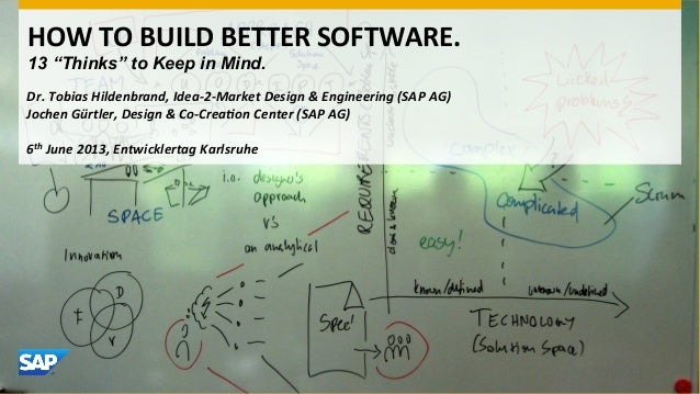 How to build better software - 13 thinks to keep in mind.