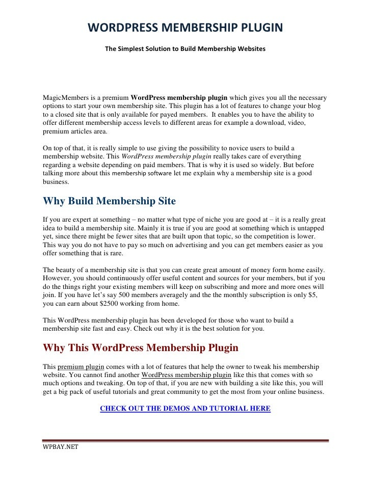 WORDPRESS MEMBERSHIP PLUGIN                      The Simplest Solution to Build Membership WebsitesMagicMembers is a premi...