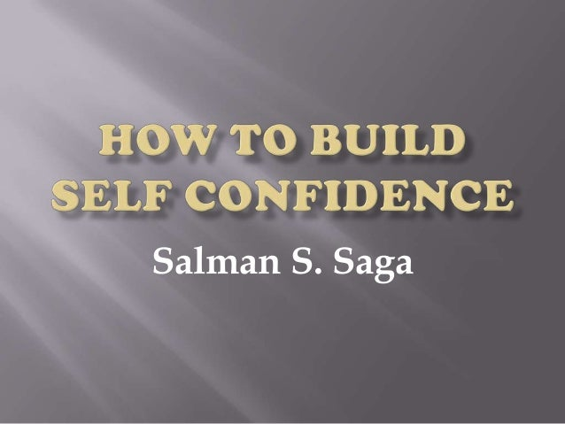 Build your self confidence