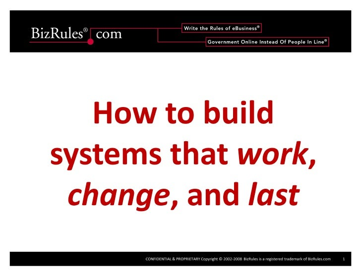 How To Build Systems That Work Change And Last Orf2008