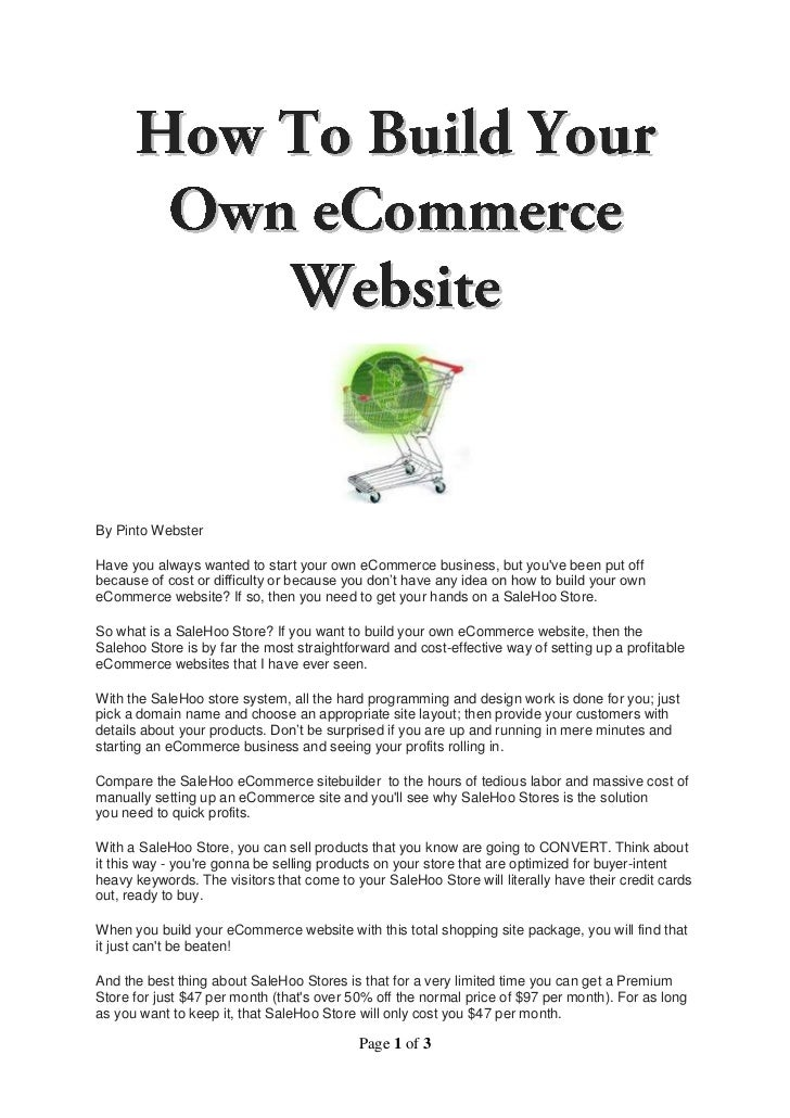By Pinto WebsterHave you always wanted to start your own eCommerce business, but youve been put offbecause of cost or diff...