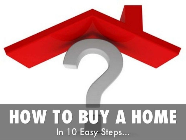 How to buy a home in 10 steps