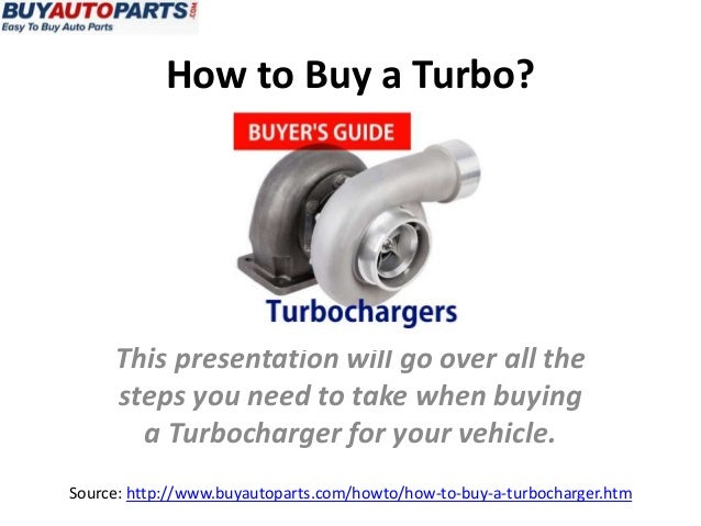 How to Buy a Turbo?
