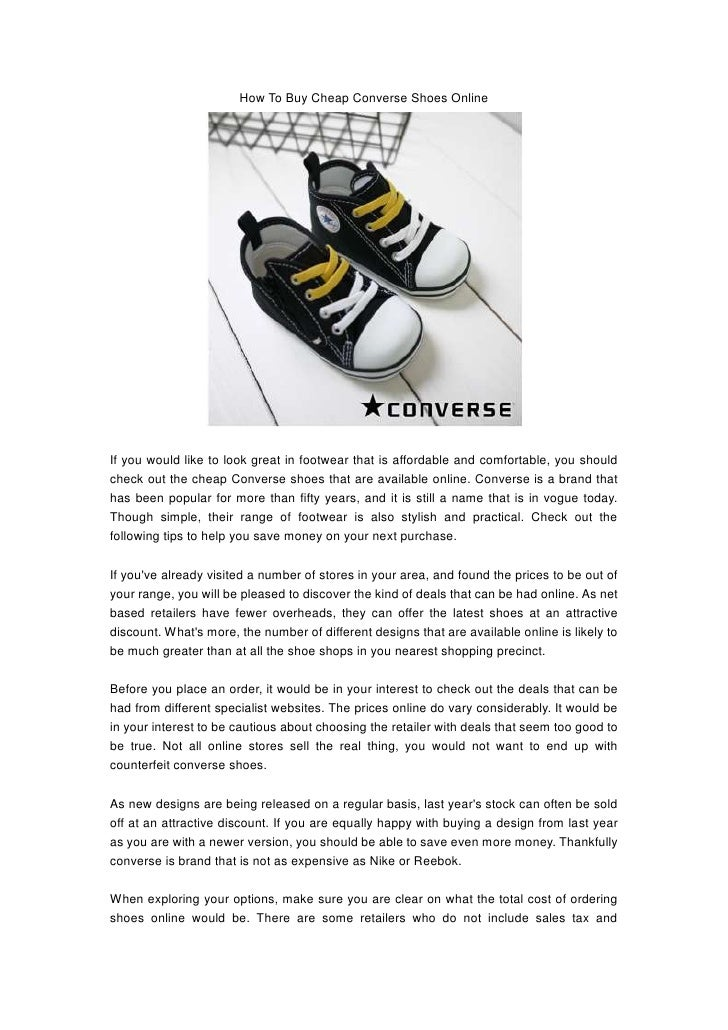 How To Buy Cheap Converse Shoes OnlineIf you would like to look great in footwear that is affordable and comfortable, you ...