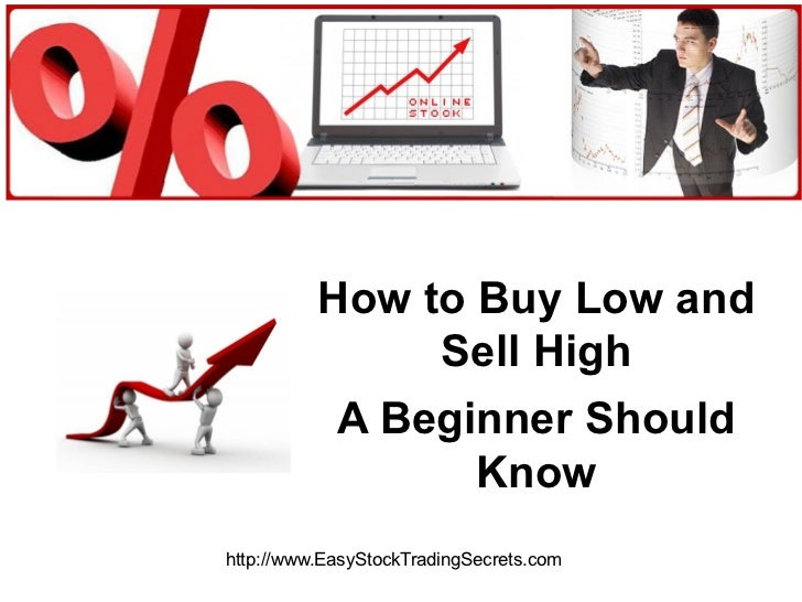 How to buy low and sell high, a beginner should know