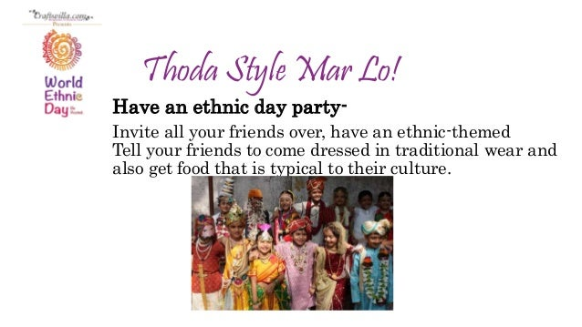 How to celebrate ethnic day