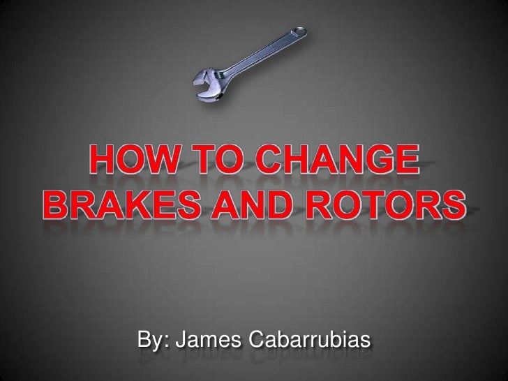 How to change brakes powerpoint